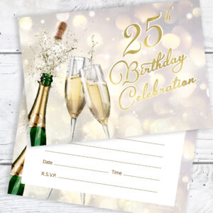 25th Birthday Celebration Invites Champagne Style Ready To Write With Envelopes Pack 10 Olivia Samuel